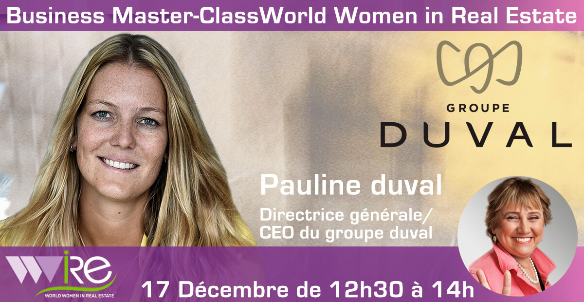 THE BUSINESS MASTER CLASS DE PAULINE DUVAL CEO DU GROUPE DUVAL
