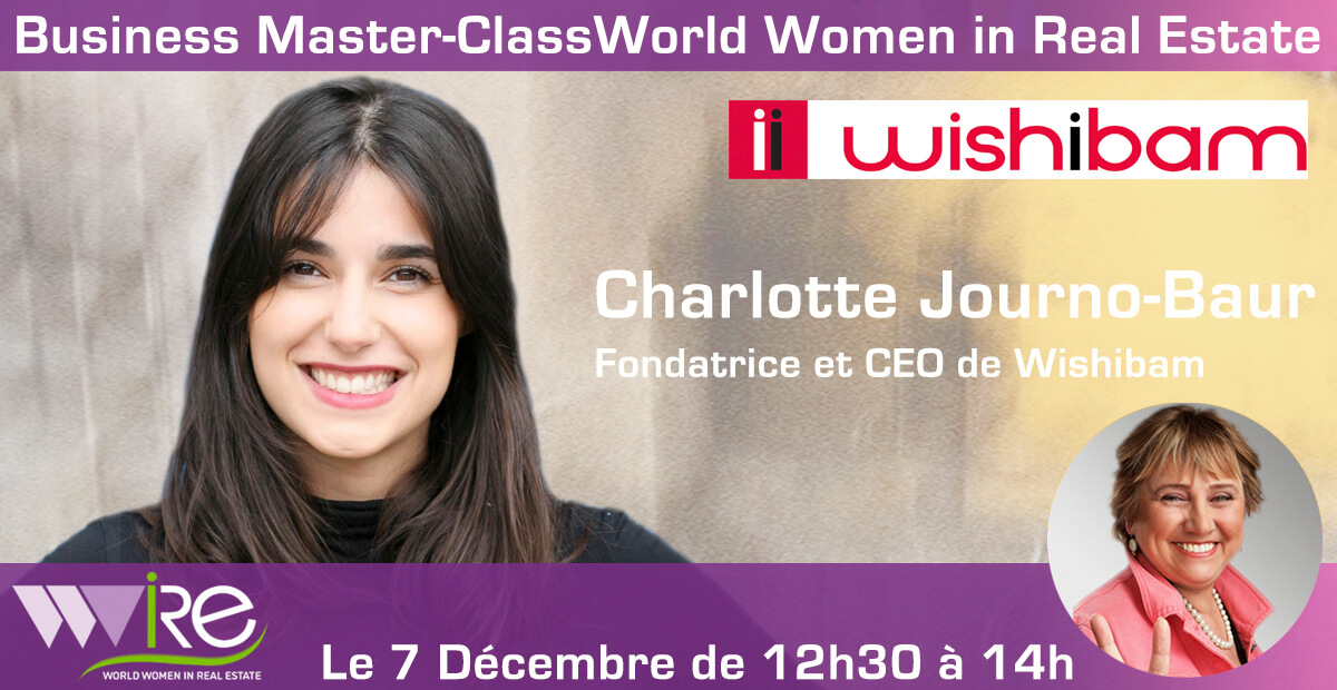THE BUSINESS MASTER CLASS DE CHARLOTTE JOURNO-BAUR CEO DE WISHIBAM